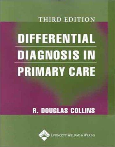 Download Differential Diagnosis in Primary Care