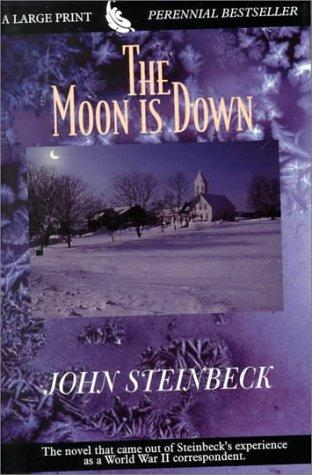 Download The Moon Is Down (G K Hall Large Print Perennial Bestseller Collection)