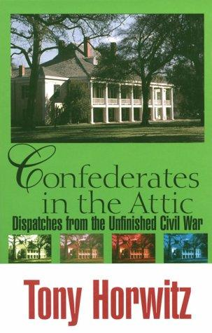 Download Confederates in the attic