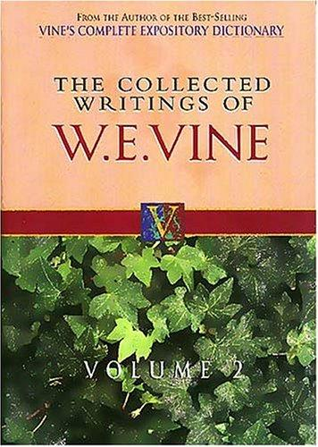 Download The Collected Writings of W.E. Vine