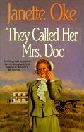 They Called Her Mrs Doc (Women of the West #5)