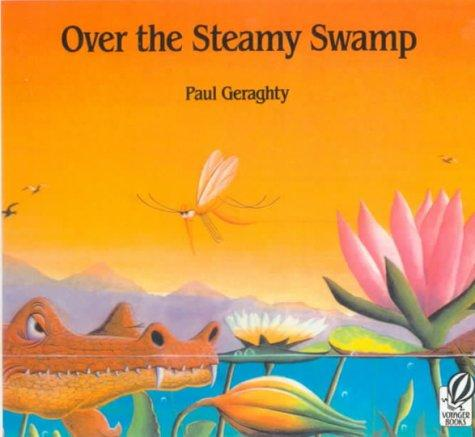 Download Over the Steamy Swamp