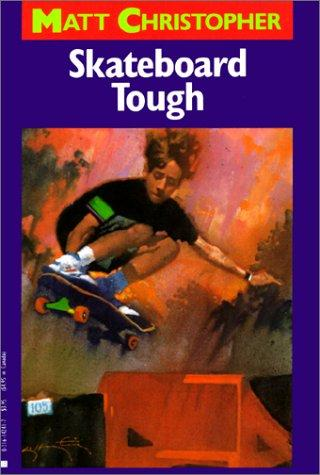 Download Skateboard Tough (Matt Christopher Sports Classics)