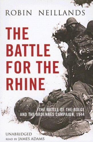 The Battle of the Rhine 1944: Arnhem and the Ardennes