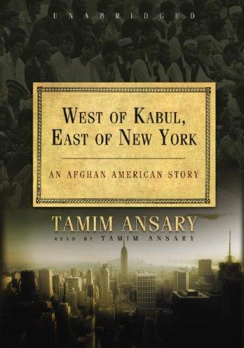 West of Kabul, East of New York