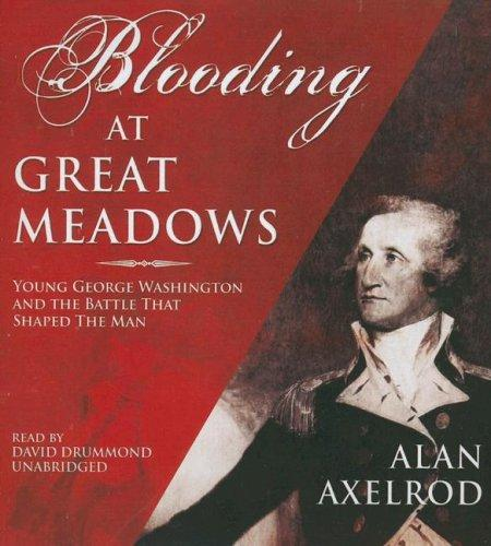 A Blooding at Great Meadows