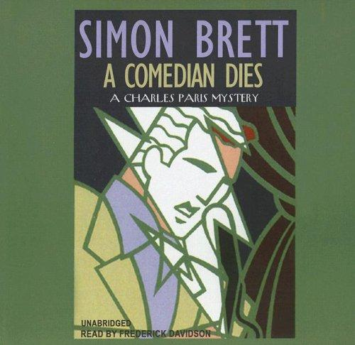 Download A Comedian Dies (Charles Paris Mysteries)