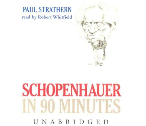 Schopenhauer In 90 Minutes (Philosophers in 90 Minutes)