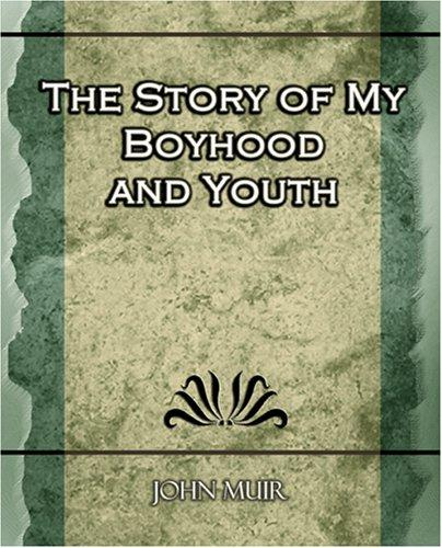 Download The Story of My Boyhood and Youth