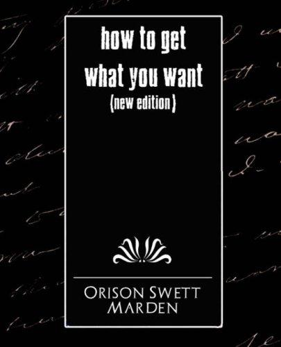 Download How To Get What You Want (New Edition)