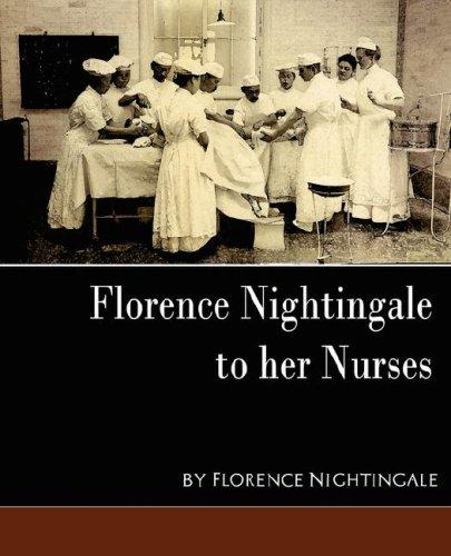 Download Florence Nightingale – to her Nurses (new edition)