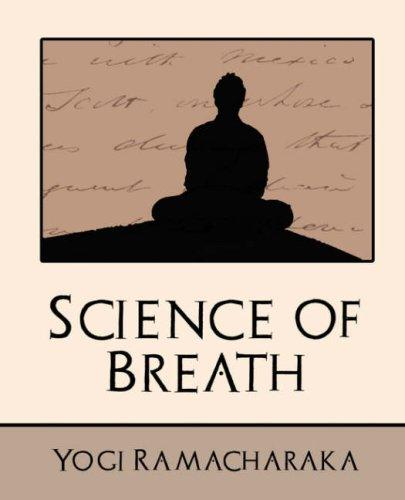 Download Science of Breath (New Edition)