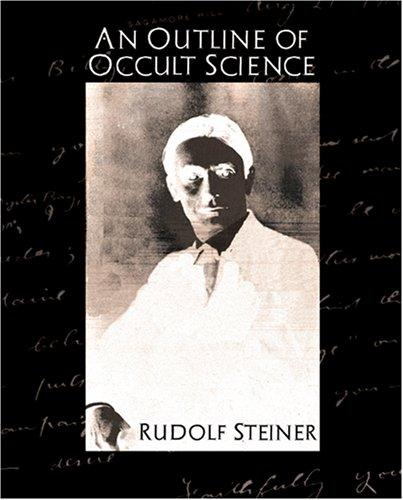 Download An Outline of Occult Science