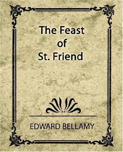 Download The Feast of St. Friend