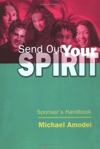 Download Send out your spirit