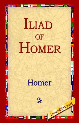 Iliad Of Homer by Homer