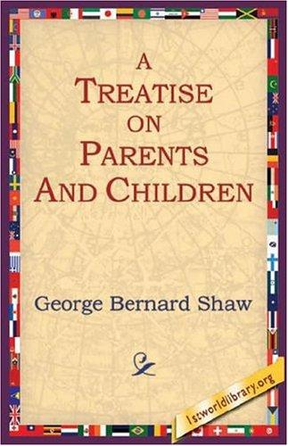 Download A Treatise on Parents and Children