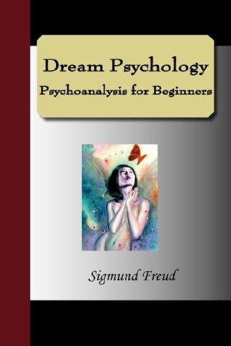 Download Dream Psychology Psychoanalysis for Beginners