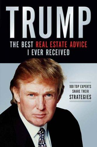 Download Trump: The Best Real Estate Advice I Ever Received
