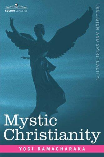 Download Mystic Christianity Or, The Inner Teachings of the Master