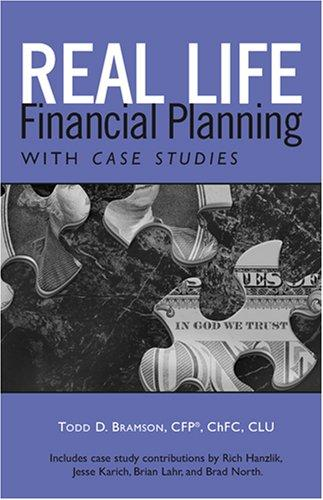 Real Life Financial Planning with Case Studies