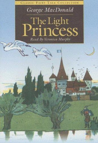 Download The Light Princess (Classic Fairy Tale Collection)