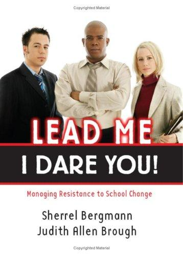 Lead Me-I Dare You! by Sherrel Bergmann