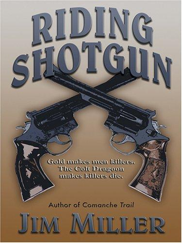Download Riding Shotgun (The Colt Revolver Novels)