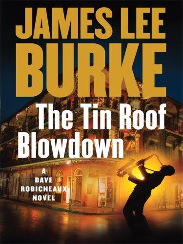 Download The Tin Roof Blowdown (Wheeler Large Print Book Series)