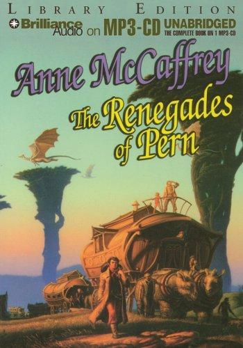 Download Renegades of Pern, The (Dragonriders of Pern)