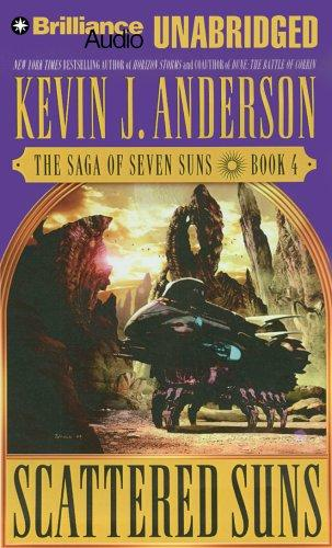 Scattered Suns (The Saga of Seven Suns) Kevin J. Anderson