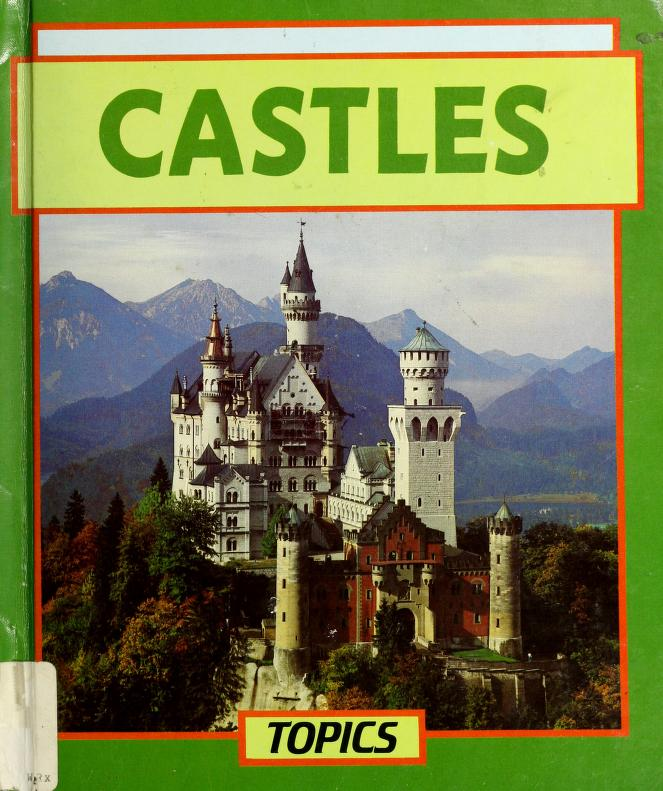 Castles (Topics) by Richard Clarke, Richard Clark