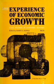 Cover of: The experience of economic growth | Barry Emanuel Supple, Barry Supple