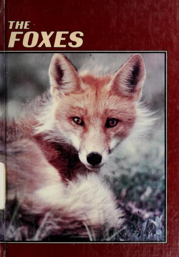 The foxes by Mark E. Ahlstrom