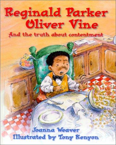 Reginald Parker Oliver Vine by Joanna Weaver