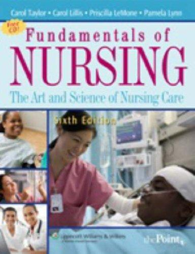 Fundamentals of Nursing: The Art and Science of Nursing Care (Fundamentals of Nursing: The Art & Science of Nursing Care () by Priscilla LeMone