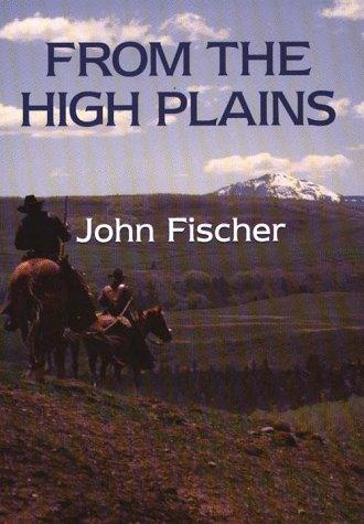 From the high plains