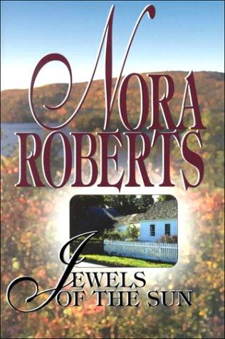 Jewels of the sun by Nora Roberts.