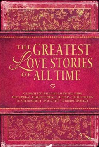 The greatest love stories of all time by
