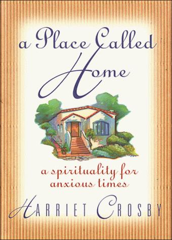 A place called home by Harriet Crosby