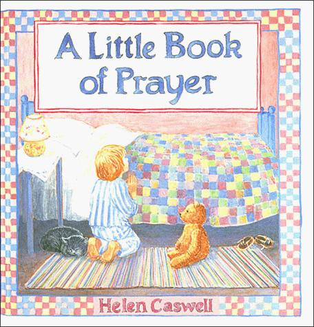 A little book of prayer by Helen Rayburn Caswell