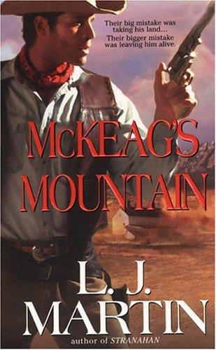 McKeag's Mountain by Larry Jay Martin