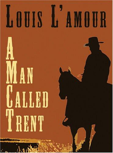 A Man Called Trent And Riders of the Dawn