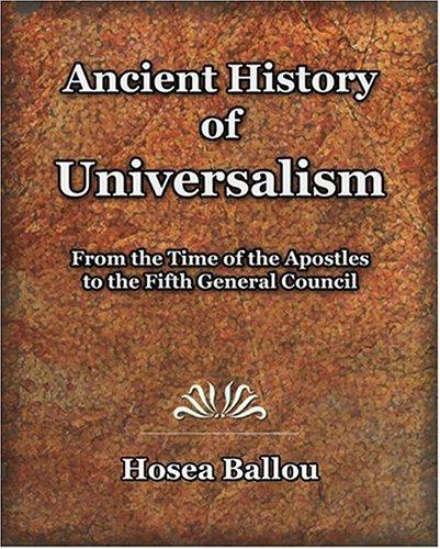 Ancient History of Universalism (1885) by Hosea Ballou