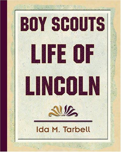 Boy Scouts Life of Lincoln