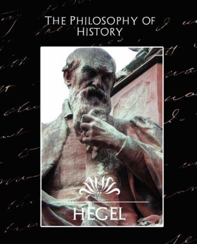 The Philosophy of History by Hegel