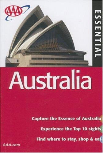 AAA Essential Australia, 6th Edition (Essential Australia) by Anne Matthews