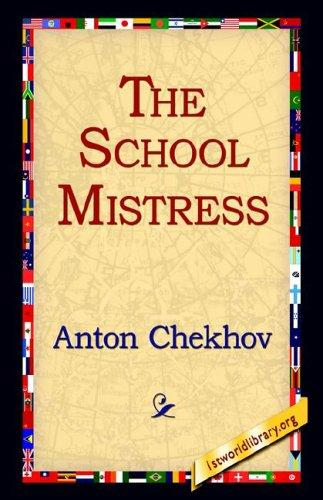 The School Mistress by Anton Pavlovich Chekhov