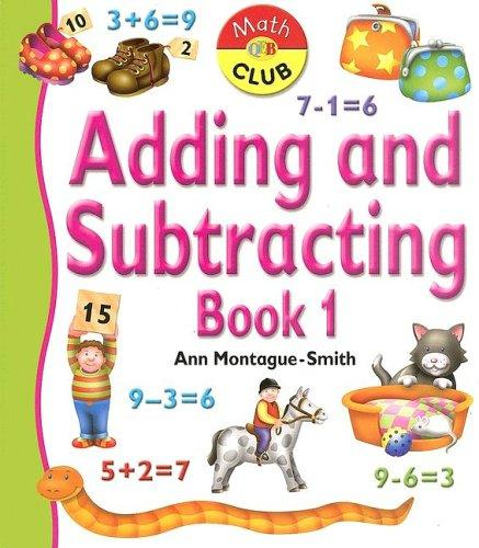 Adding And Subtracting by Ann Montague-Smith