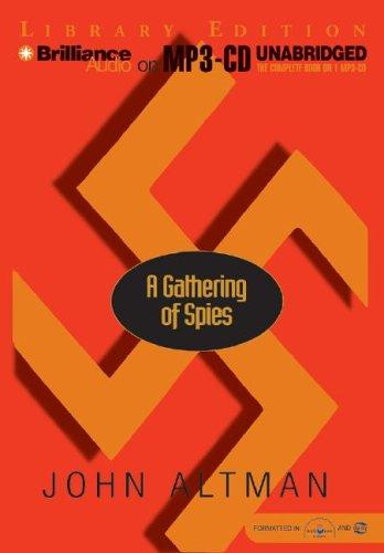Gathering of Spies, A